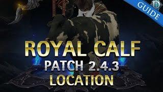 Diablo 3 Royal Calf Guide Patch 2.4.3 PTR