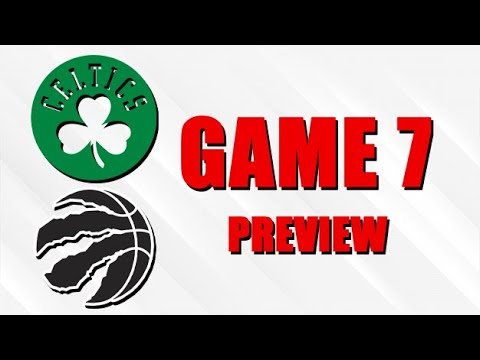 Raptors vs Celtics Game 7 Preview