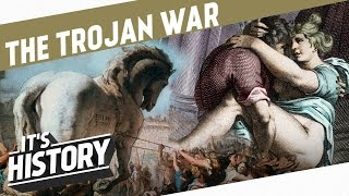 The Trojan War - A tale of Passion and Bloodshed! l HISTORY OF SEX