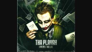 Tha Playah - Walking The Line