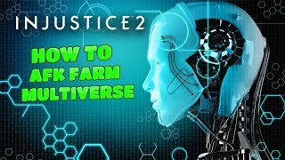 Injustice 2 How To Use AI To AFK Farm in Multiverse