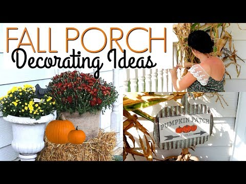 FALL DECORATE WITH ME! HOME DECORATING IDEAS FOR A COZY FARMHOUSE PORCH 2019🍂