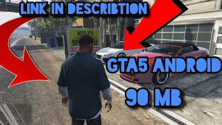 Gta5 android 90 mb link in describtion !!!!!!!!