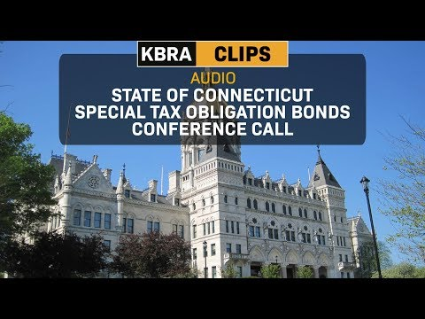 KBRA Clips: State of Connecticut Special Tax Obligation Bonds Conference Call
