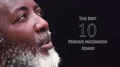 The Best 10 Songs - Freddie McGregor
