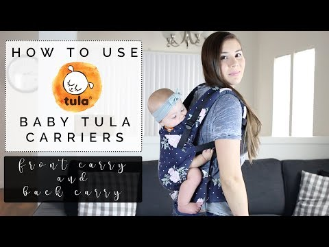 HOW TO USE A TULA BABY CARRIER | Front Carry & Back Carry