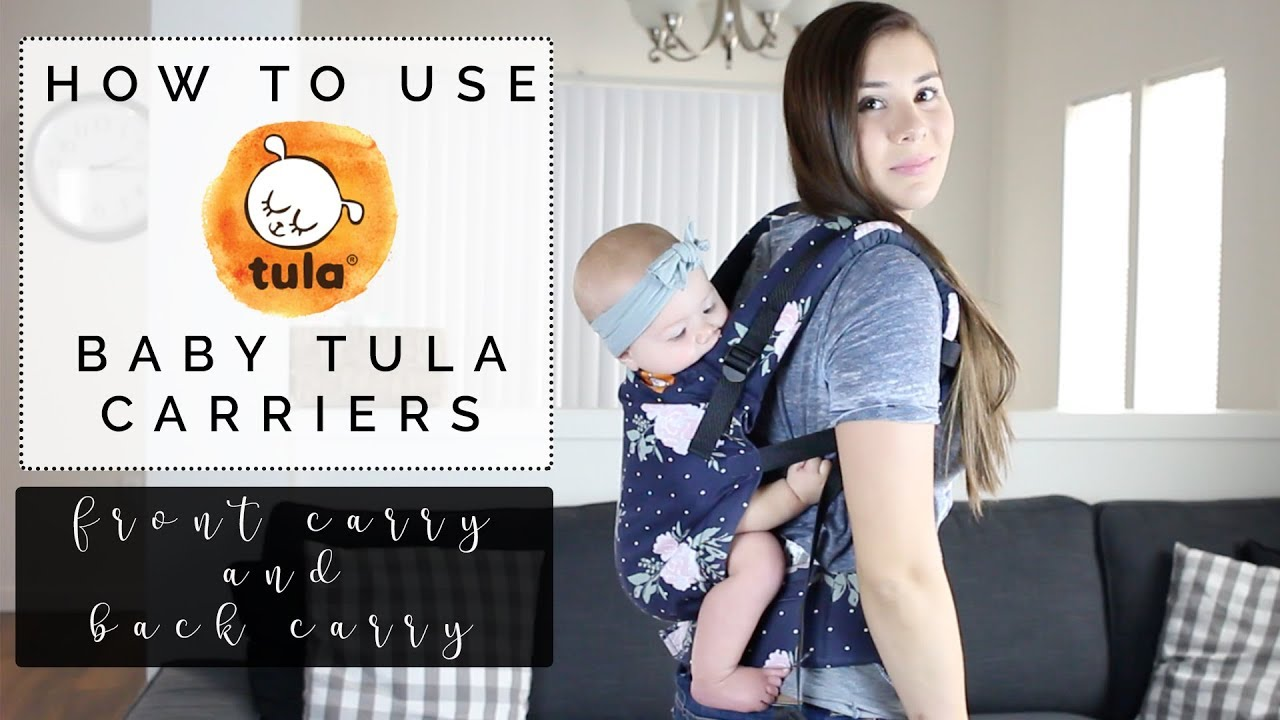 How To Use A Tula Baby Carrier Front Carry Back Carry Youtube