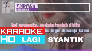 Karaoke hd tanpa vokal - siti badriah lagi syantik please like 👍 & subscribe ☑️ list lagu : aku cinta syamel ft ernie zakri | https://youtu.be/fsfmlt8tfx...
