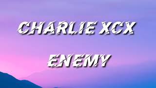 Charlie XCX - Enemy [Lyric Video]
