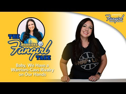 Baby, We Have a Warriors-Cavs Rivalry on Our Hands | Warriors Fangirl
