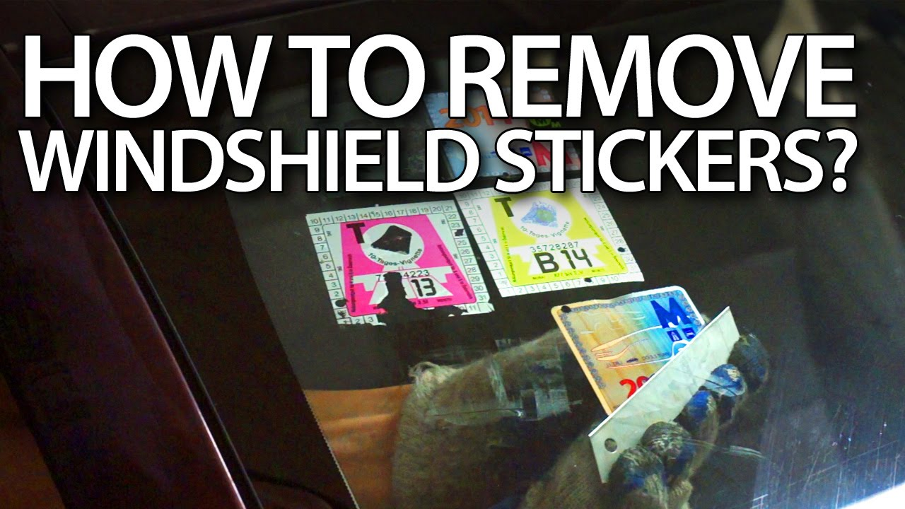 how to remove stickers from windshield in your car road