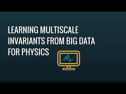 Stéphane Mallat : Learning multiscale invariants from big data for physics