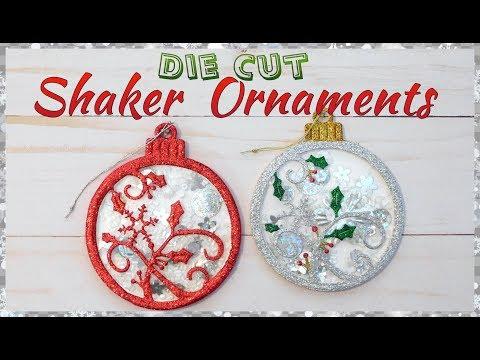 Die Cut Shaker Ornaments