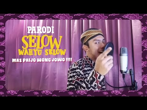 🤣 Mas Paijo Wong Jowo !!!!! SELOW - WAHYU SELOW