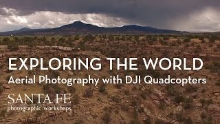 Exploring the World: Aerial Photography with DJI Quadcopters