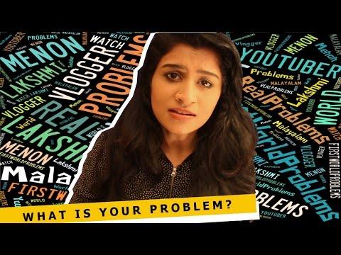 "Life's ""Biggest"" Problems - പ്രശ്നങ്ങള് | Lakshmi Menon"
