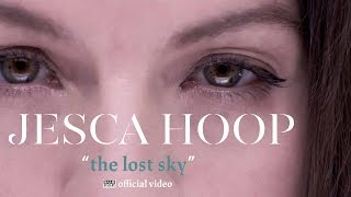 Jesca Hoop - The Lost Sky [OFFICIAL VIDEO]