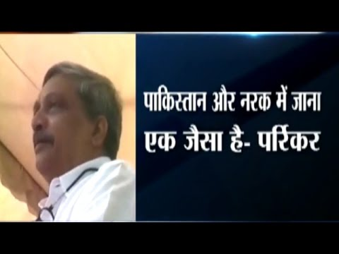 Going to Pakistan Like Going to Hell: Defence Minister Manohar Parrikar