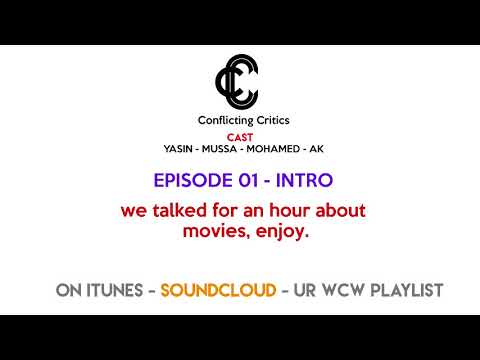 Conflicting Critics ep 1 - A podcast about movies