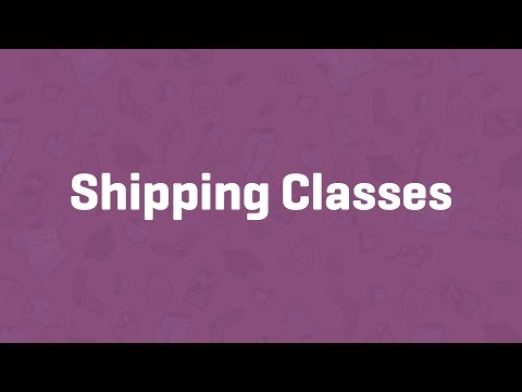 Shipping Classes - WooCommerce Guided Tour
