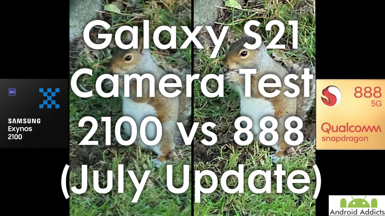 Galaxy S21 Camera Test July Update - Exynos 2100 vs Snapdragon 888