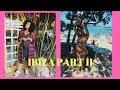 IBIZA PART II   TJINDJARA - VLOG #19