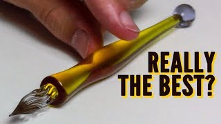 Is this Glass Dip Pen REALLY the Best Ever? -- Peter the Pen Skeptic