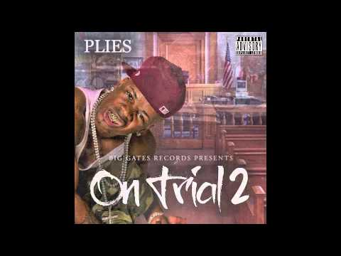 Plies - Whacked (Prod. by Lody) [On Trial 2 Mixtape]