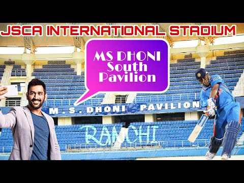 MS Dhoni Pavilion at JSCA Stadium Ranchi | South pavilion of JSCA Ranchi is now MS DHONI Pavilion Mp3