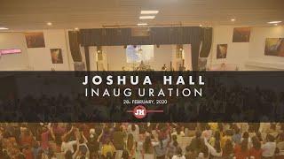 Joshua Hall Inauguration // 28th February, 2020