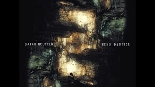 Sarah Neufeld - Hero Brother full album HD