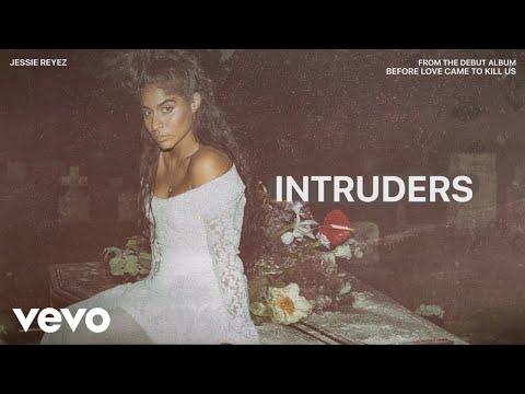 Jessie Reyez - INTRUDERS (Audio)