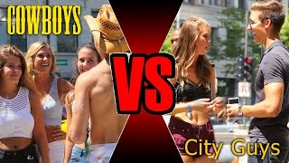 Country Boy Vs City Boy (What Girls Really Want)