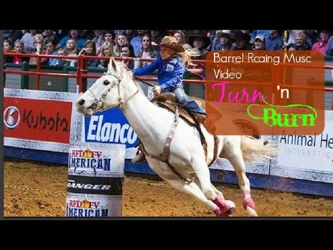 Barrel racing music video ~ turn 'n burn