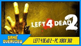 Game OverView - Left 4 Dead 2