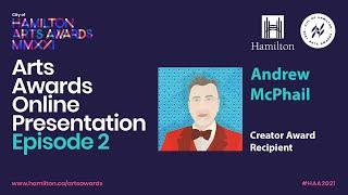 2021 City of Hamilton Arts Awards Online Presentation - EPISODE 2