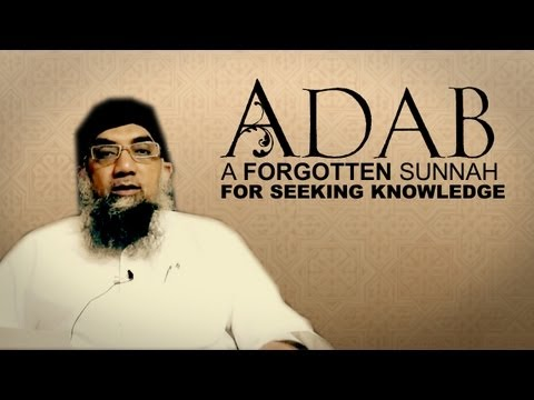 1. Respect in knowledge- By Sheikh Abdur Raheem Limbada