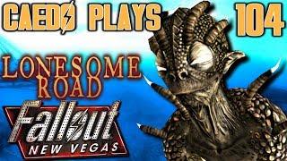 Tunneler Trouble - Caedo Plays Fallout: New Vegas #104 - Lonesome Road (Buckaroo Build)