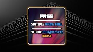 Future Progressive House Sample Pack Free Download - Fl Studio Mobile