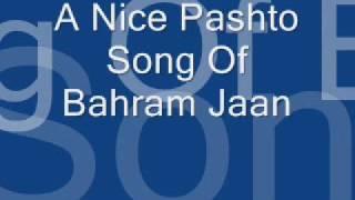 Bahram Jaan Nice Pashto RINGTONE