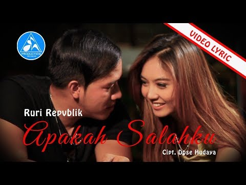 Ruri Repvblik - Apakah Salahku (Official Video Lyric)