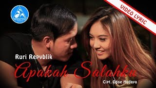 [3.74 MB] Ruri Repvblik - Apakah Salahku (Official Video Lyric)