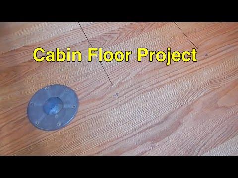 Episode #7 - Cabin Floor Project