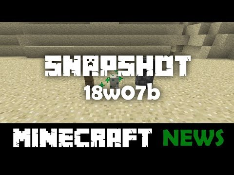 What's New in Minecraft Snapshot 18w07b?