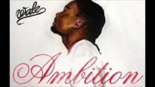 Don't Hold Your Applause-Wale (Ambition)