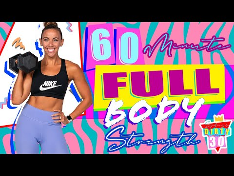60 Minute Full Body Strength Workout | Sydney's Dirty 30 Day 12