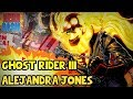 Who is the Ghost Rider Alejandra Jones? The Only Female Ghost Rider