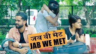 Jab Hum Mile (Jab We Met) || Hola Boys || Aazam khan