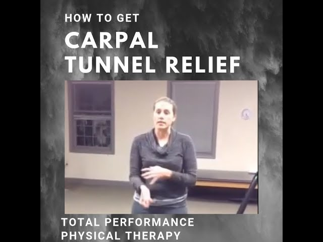 Carpal Tunnel Relief Exercises | Total Performance Physical Therapy | 215.997.9898