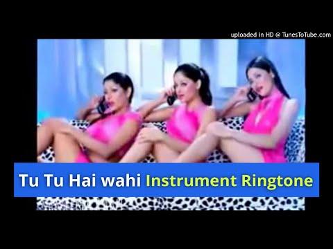 Tu Tu Hai Wahi - Instrument Ringtone